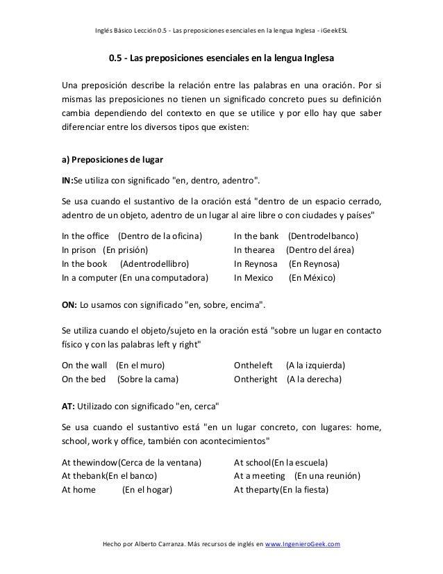 Inglés Básico Lección 0.5 - Las preposiciones esenciales en la lengua Inglesa - iGeekESL Hecho por Alberto Carranza. Más r...