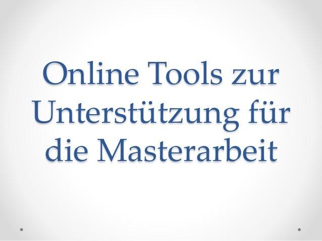Online Tools zur  Unterstützung für  die Masterarbeit