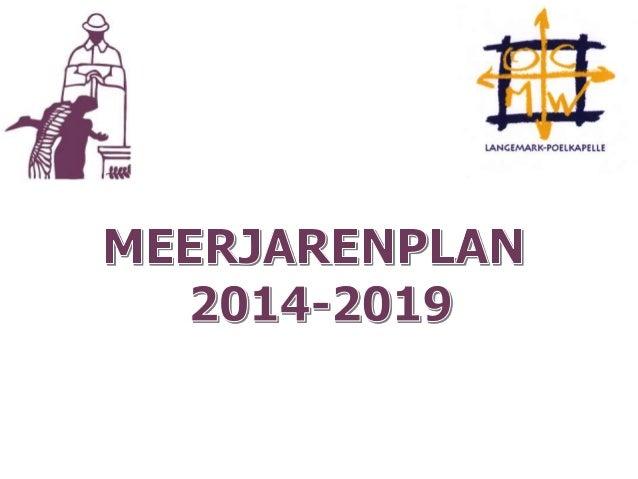 Langemark-Poelkapelle 2014 - 2019