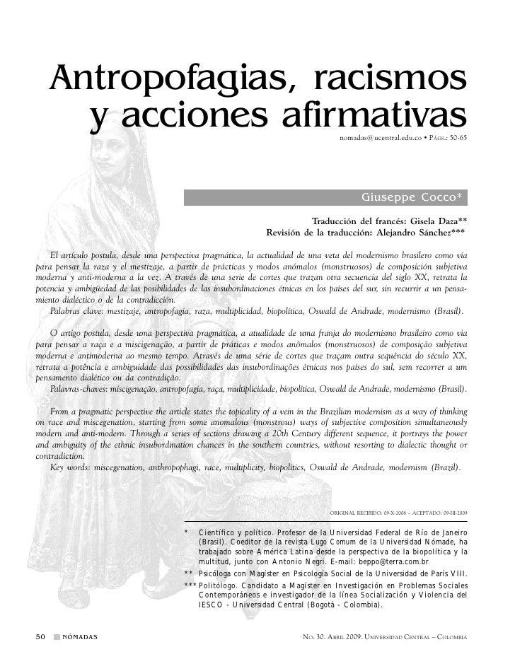Antropofagias, racismos        y acciones afirmativas                                                          nomadas@uce...