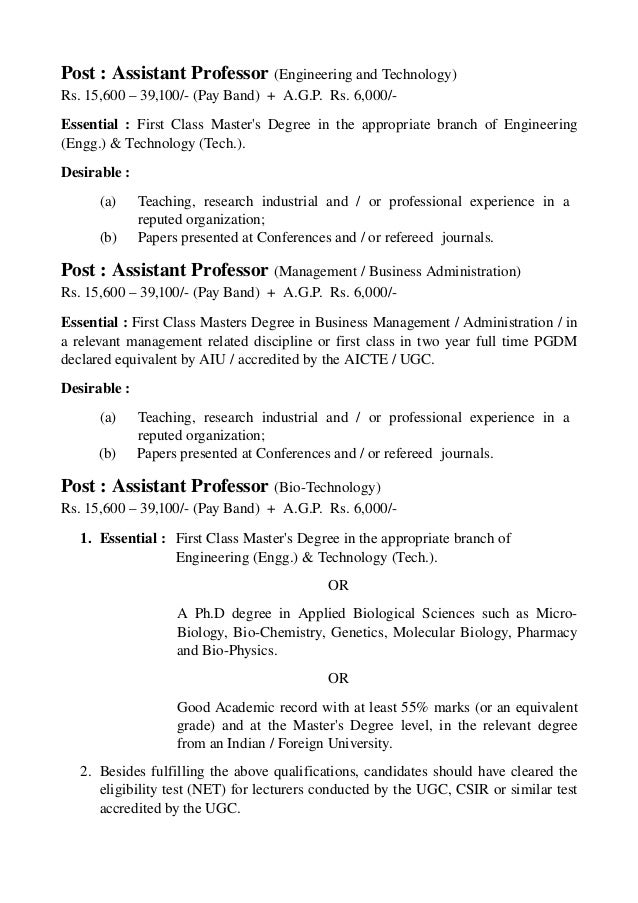 Post:AssistantProfessor(EngineeringandTechnology) Rs.15,600–39,100/(PayBand)+A.G.P.Rs.6,000/ Essentia...