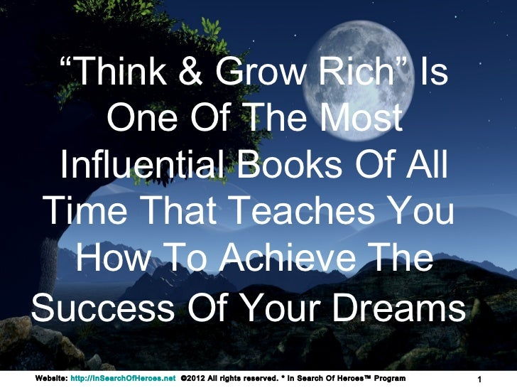 """""""Think & Grow Rich"""" Is    One Of The Most Influential Books Of AllTime That Teaches You  How To Achieve TheSuccess Of Your..."""