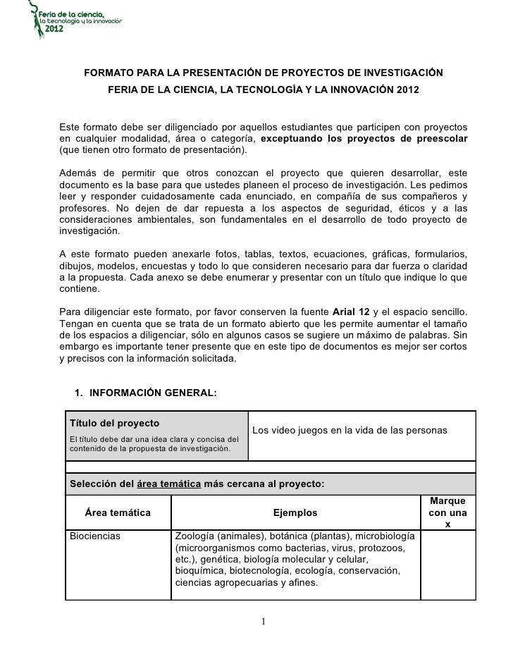 FORMATO PARA LA PRESENTACIÓN DE PROYECTOS DE INVESTIGACIÓN            FERIA DE LA CIENCIA, LA TECNOLOGÍA Y LA INNOVACIÓN 2...