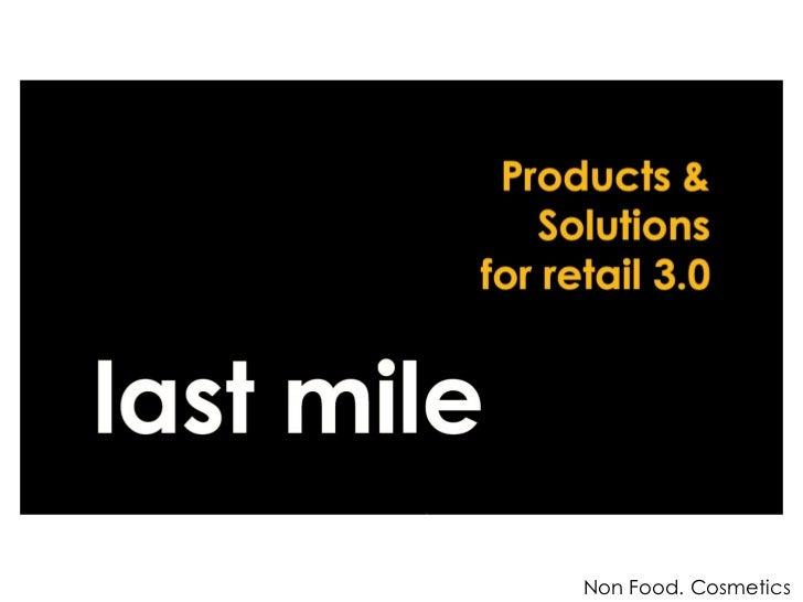 0. last mile. introduction. nonfood. cosmetics