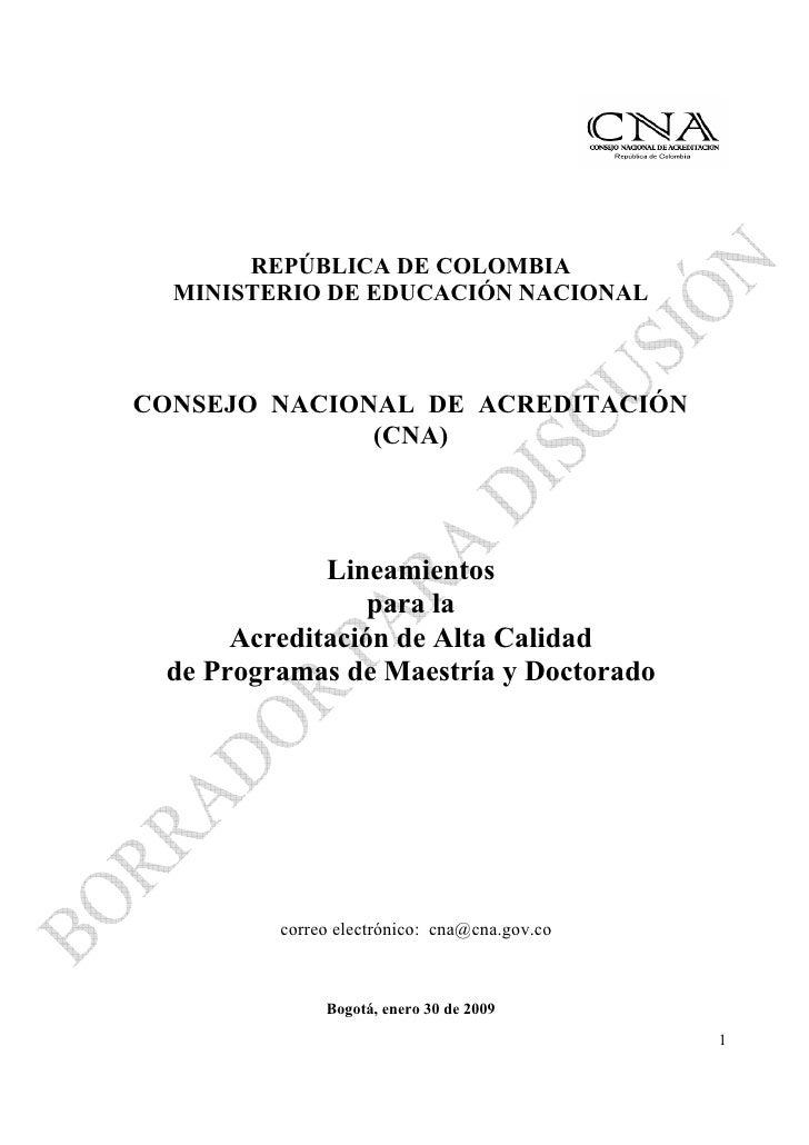 REPÚBLICA DE COLOMBIA   MINISTERIO DE EDUCACIÓN NACIONAL    CONSEJO NACIONAL DE ACREDITACIÓN               (CNA)          ...