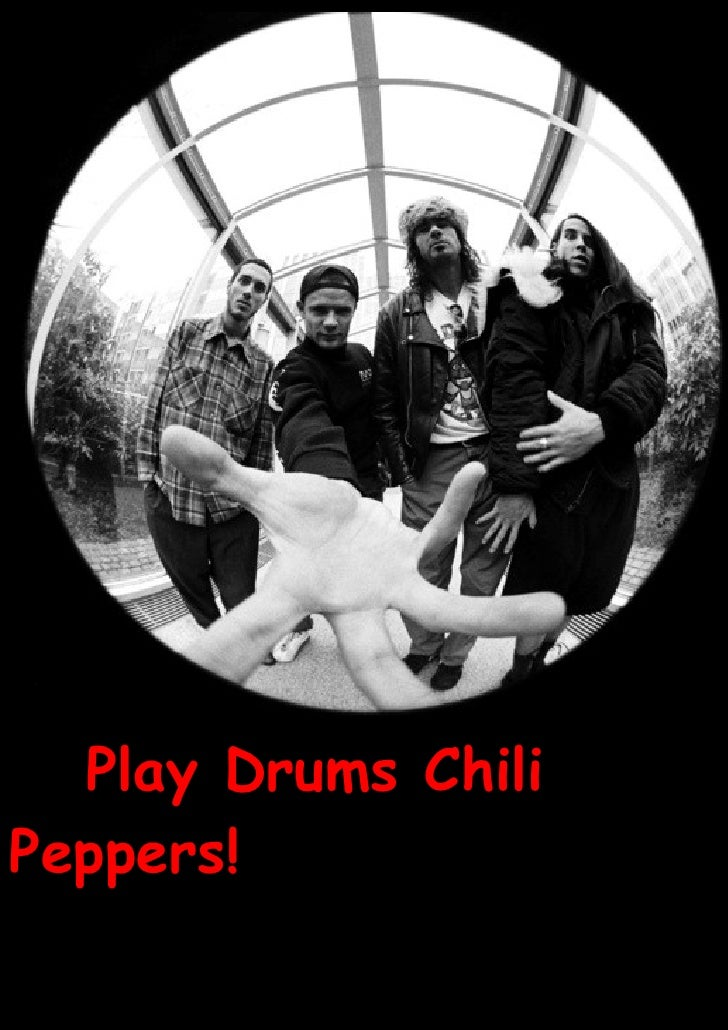 Play Drums Chili Peppers!