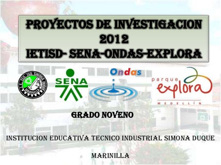 GRADO NOVENOINSTITUCION EDUCATIVA TECNICO INDUSTRIAL SIMONA DUQUE                     MARINILLA