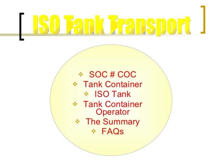 <ul><li>SOC # COC </li></ul><ul><li>Tank Container </li></ul><ul><li>ISO Tank </li></ul><ul><li>Tank Container Operator </...