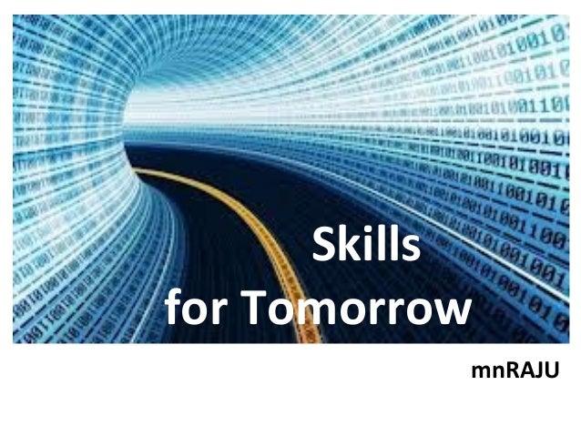Skills for Future