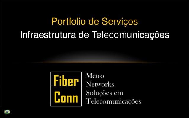 Portfolio de Serviços Infraestrutura de Telecomunicações