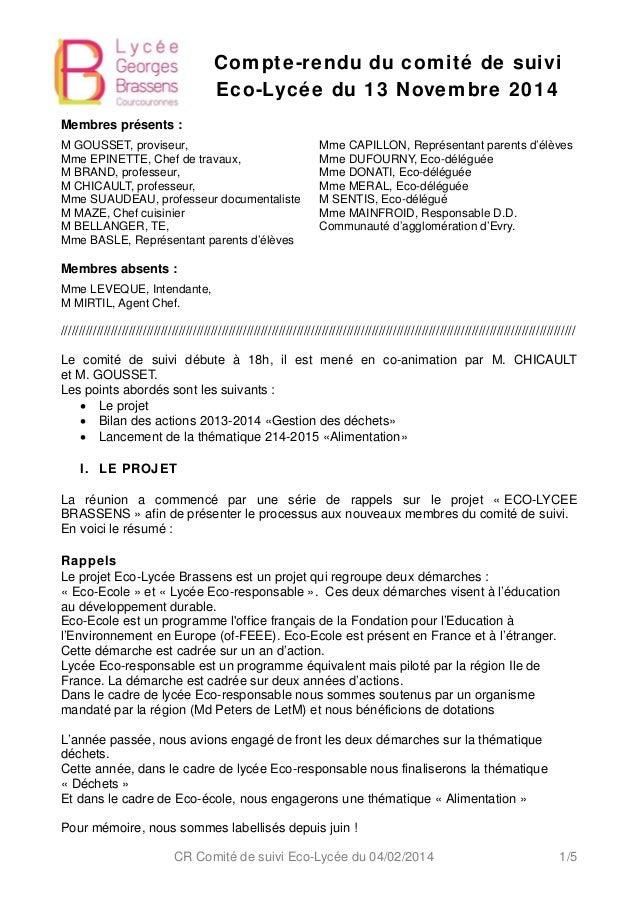 Compte-rendu du comité de suivi  Eco-Lycée du 13 Novembre 2014  Membres présents :  M GOUSSET, proviseur,  Mme EPINETTE, C...