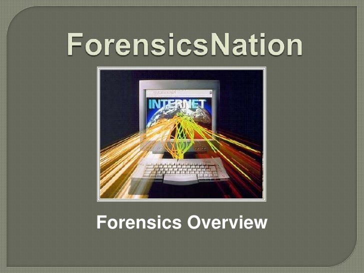 Forensics Overview