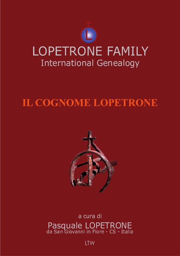 1IL COGNOME LOPETRONE