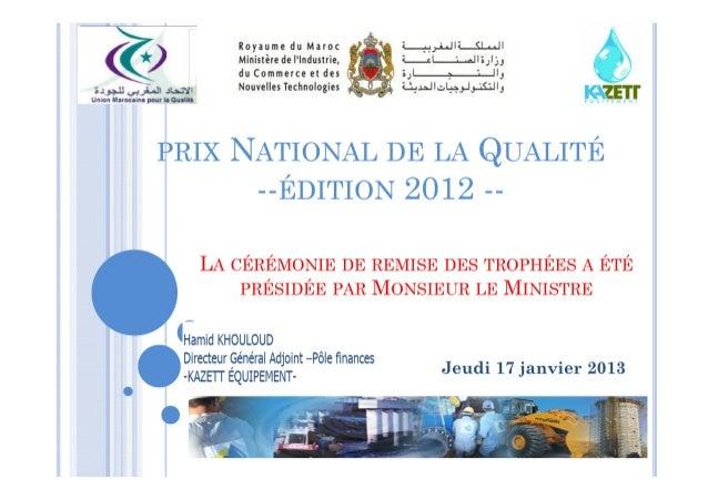 Détails Prix National Qualité  2012_KAZETT ÉQUIPEMENT
