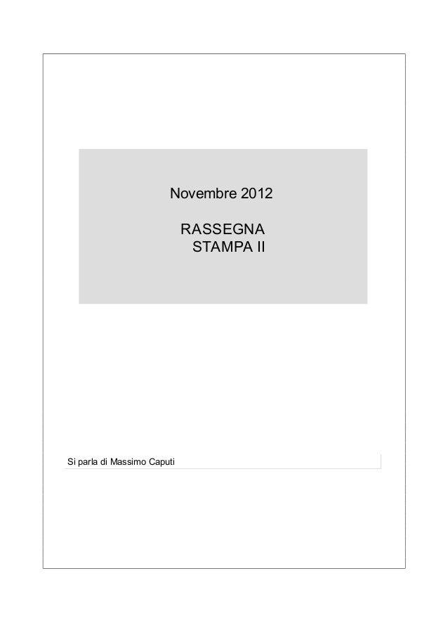 Novembre 2012                             RASSEGNA                              STAMPA IISi parla di Massimo Caputi