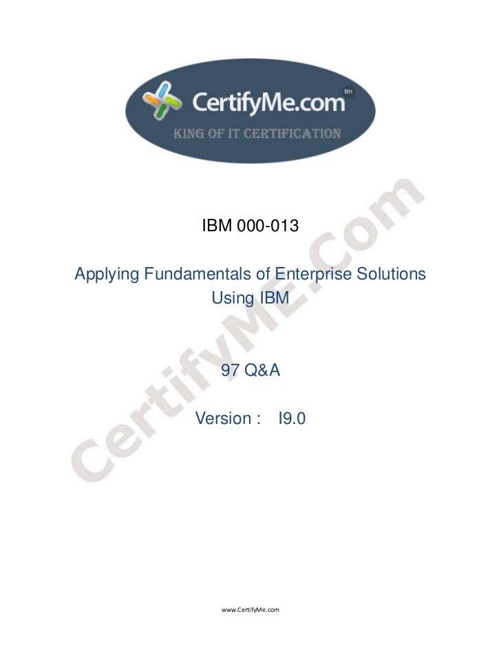 IBM 000-013    Applying Fundamentals of Enterprise Solutions                    Using IBM          ...
