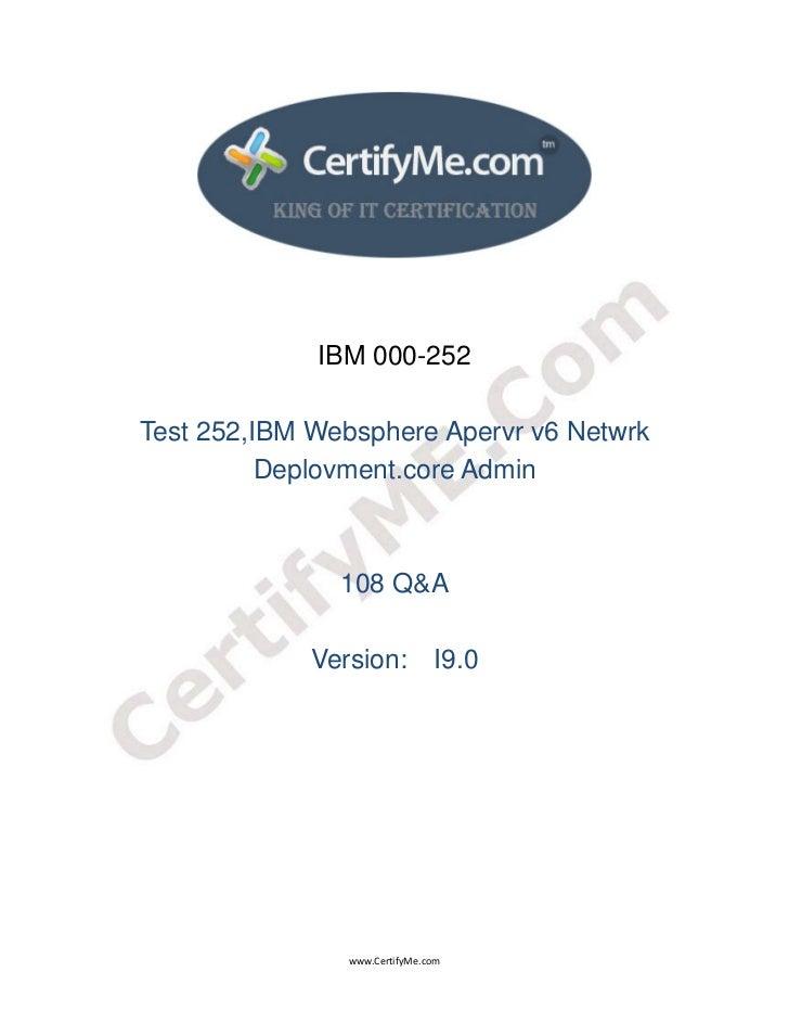 IBM 000-252    Test 252,IBM Websphere Apervr v6 Netwrk              Deplovment.core Admin             ...