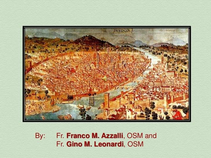 Forewardto theLegenda de Origine<br />By:Fr. Franco M. Azzalli, OSM and<br />Fr. Gino M. Leonardi, OSM<br />