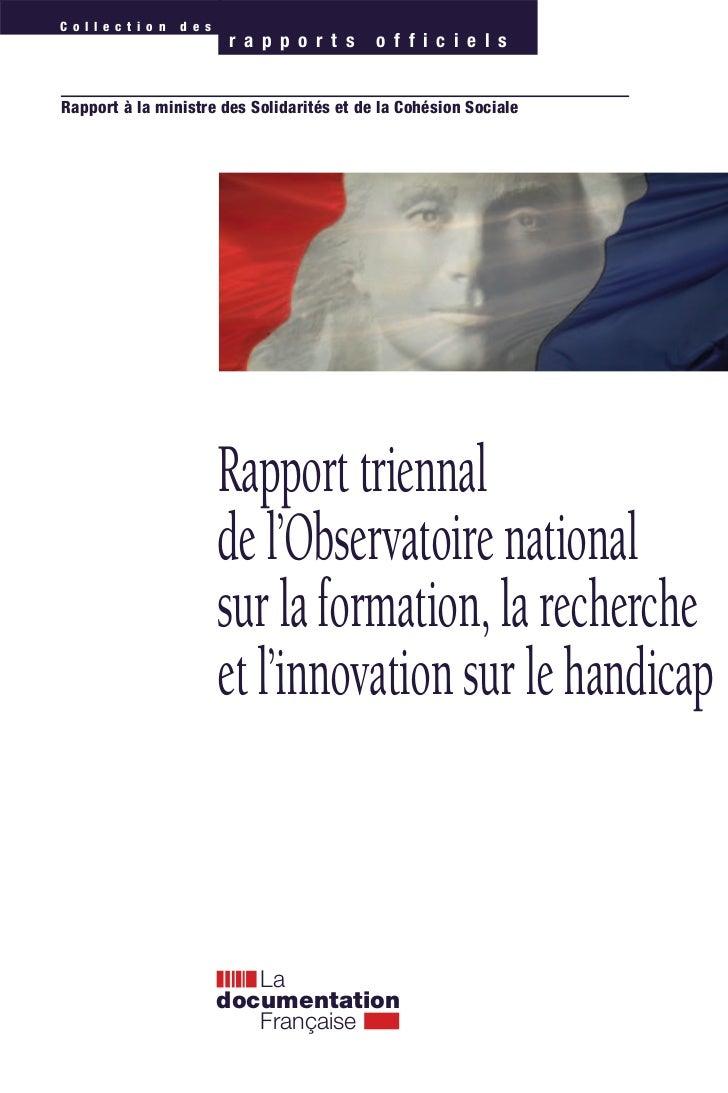 Rapport triennal de l'Oservatoire national sur la formation, la recherche et l'innovation sur le handicap (2011)