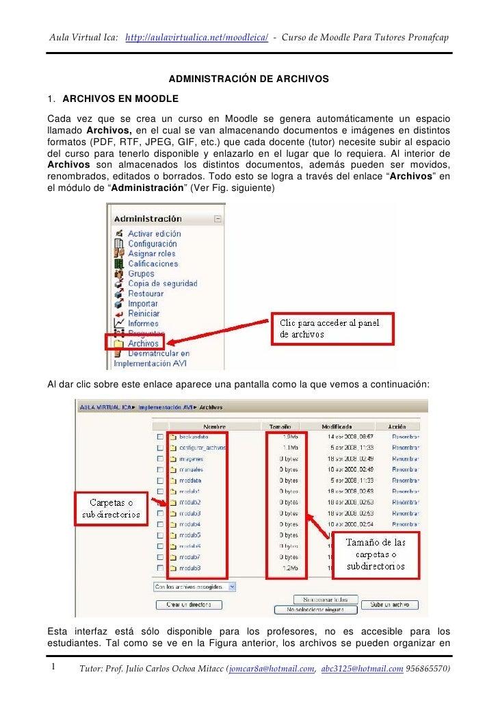 AulaVirtualIca:http://aulavirtualica.net/moodleica/‐CursodeMoodleParaTutoresPronafcap                     ...