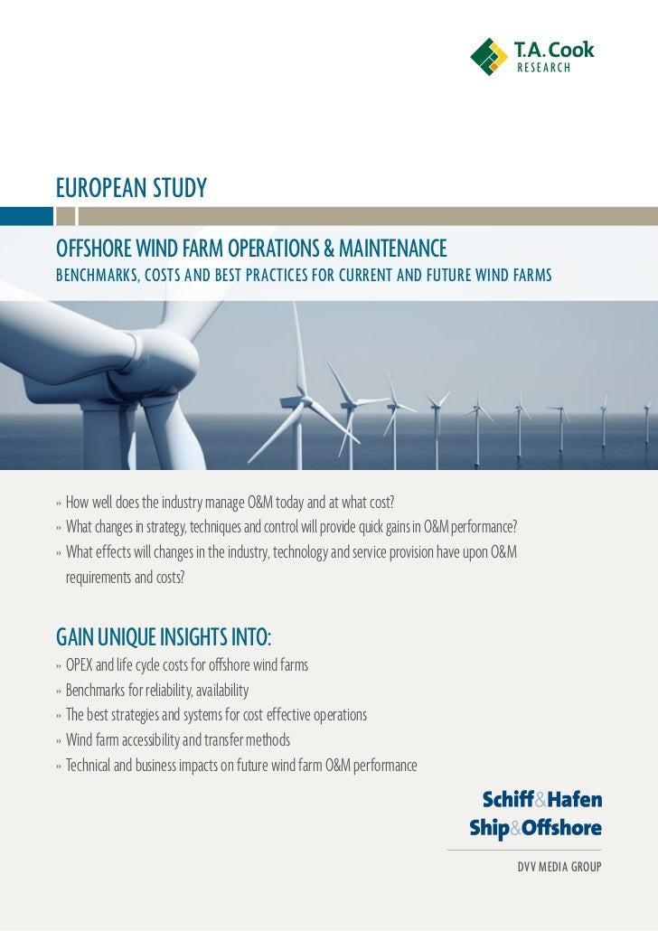EURoPEan stUDyoFFshoRE WinD FaRM oPERations & MaintEnanCEBEnChMaRks, Costs anD BEst PRaCtiCEs FoR CURREnt anD FUtURE WinD ...