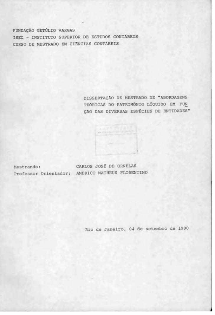 FUNDAÇ1O GETOLIO VARGASISEC - INSTITUTO SUPERIOR DE ESTUDOS CONTÂBE I SCURSO DE MESTRADO EM CIENCIAS CONTÂBE I S          ...