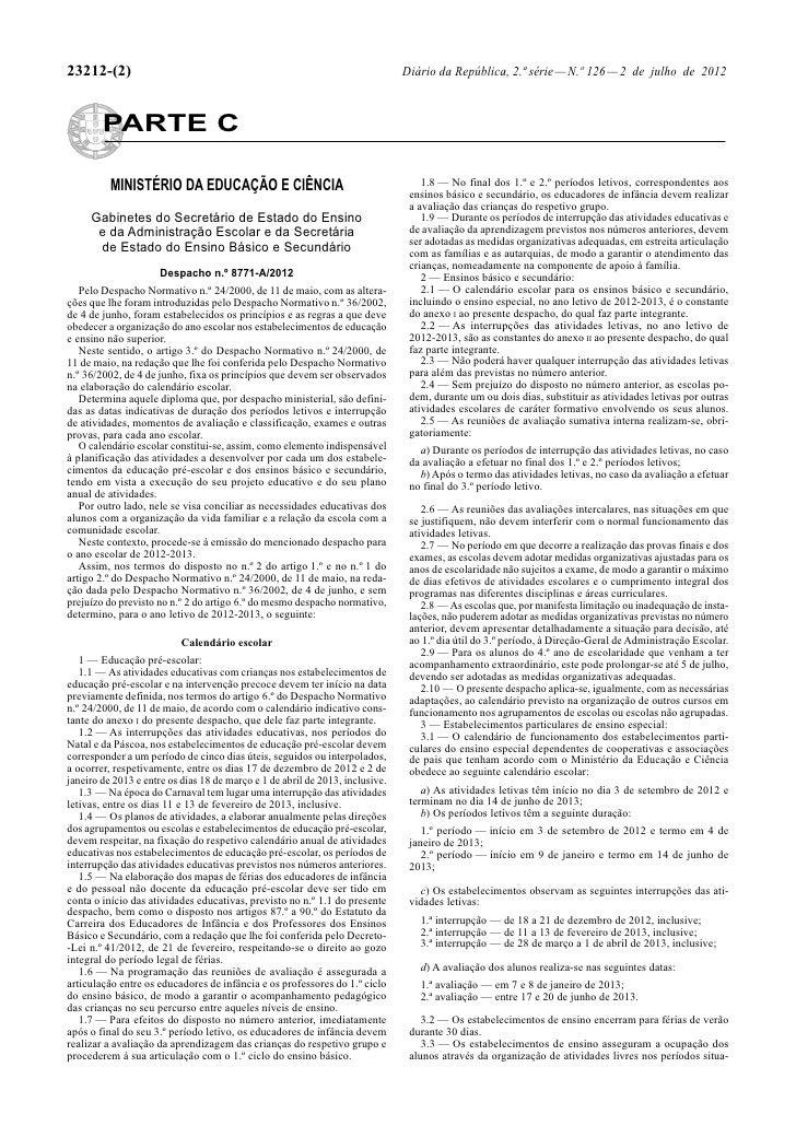 23212-(2)                                                                      Diário da República, 2.ª série — N.º 126 — ...