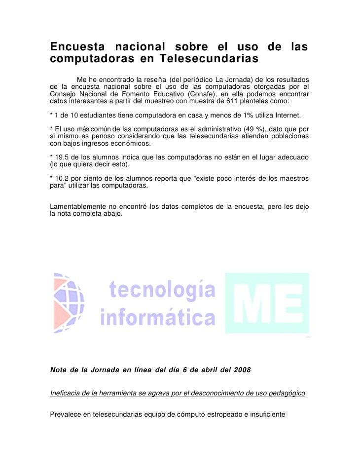 Encuesta nacional sobre el uso de las computadoras en Telesecundarias          Me he encontrado la reseña (del periódico L...