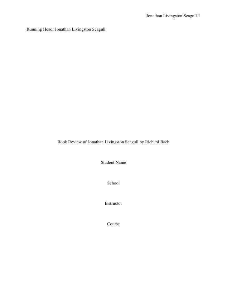 Jonathan Livingston Seagull 1Running Head: Jonathan Livingston Seagull                Book Review of Jonathan Livingston S...