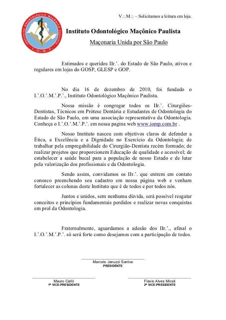 V∴M∴ – Solicitamos a leitura em loja.                Instituto Odontológico Maçônico Paulista                           Ma...