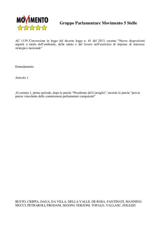 """Gruppo Parlamentare Movimento 5 Stelle AC 1139 Conversione in legge del decreto legge n. 61 del 2013, recante """"Nuove dispo..."""