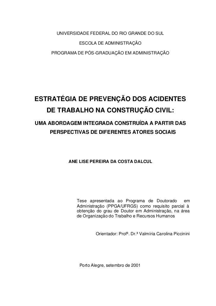 UNIVERSIDADE FEDERAL DO RIO GRANDE DO SUL               ESCOLA DE ADMINISTRAÇÃO     PROGRAMA DE PÓS-GRADUAÇÃO EM ADMINISTR...