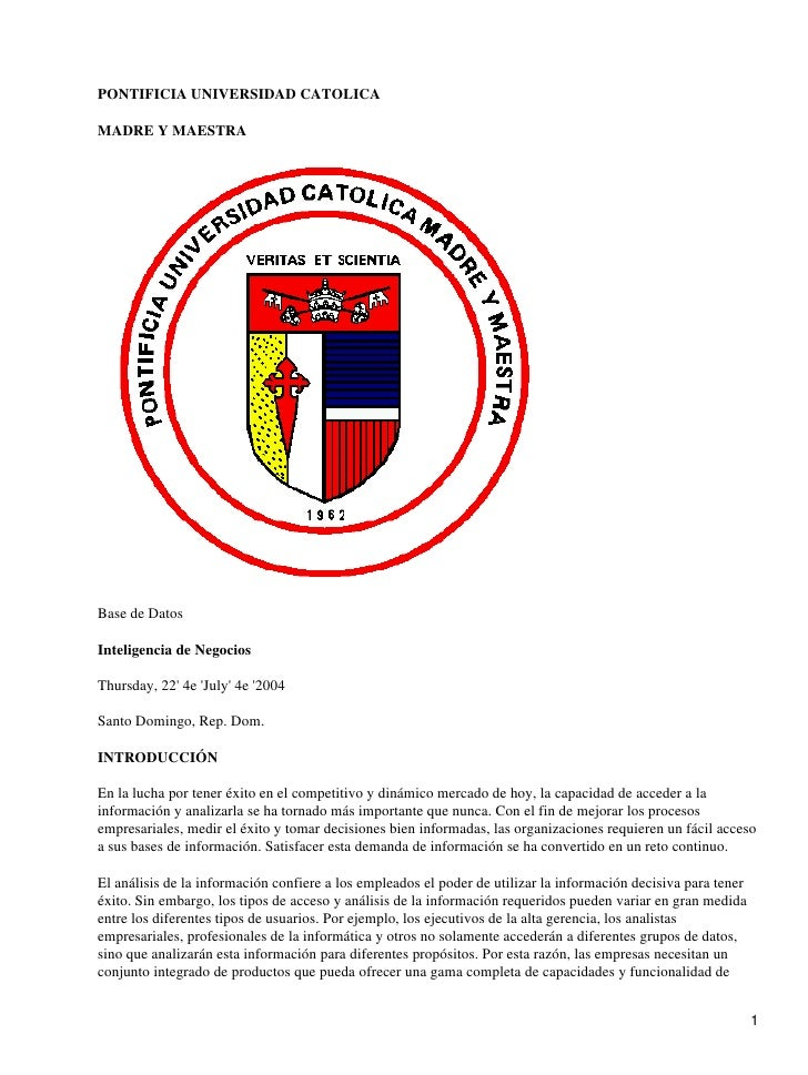 PONTIFICIA UNIVERSIDAD CATOLICA  MADRE Y MAESTRA     Base de Datos  Inteligencia de Negocios  Thursday, 22' 4e 'July' 4e '...