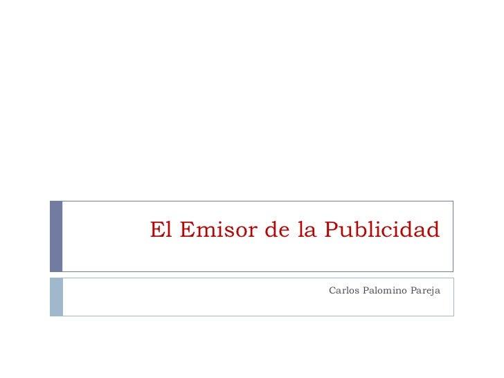 El Emisor de la Publicidad Carlos Palomino Pareja