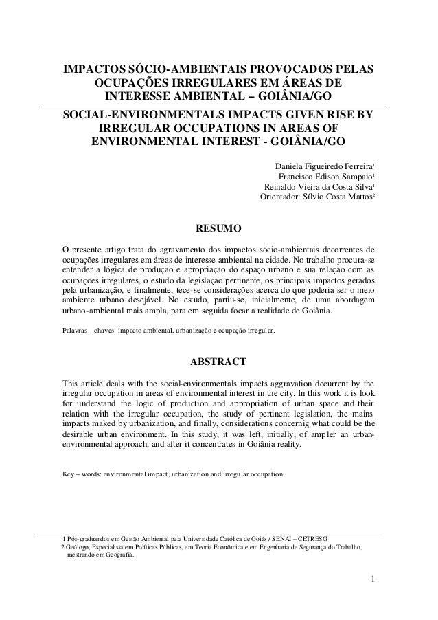 1 IMPACTOS SÓCIO-AMBIENTAIS PROVOCADOS PELAS OCUPAÇÕES IRREGULARES EM ÁREAS DE INTERESSE AMBIENTAL – GOIÂNIA/GO SOCIAL-ENV...