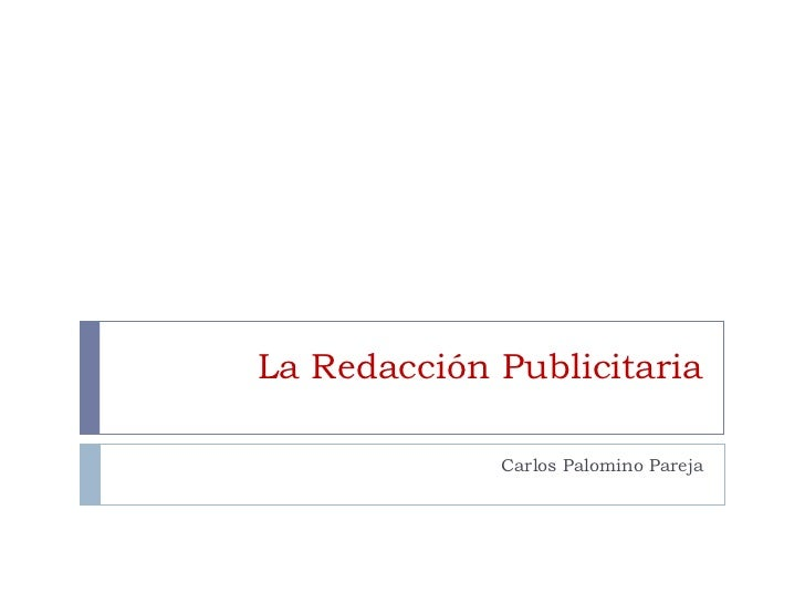 La Redacción Publicitaria Carlos Palomino Pareja