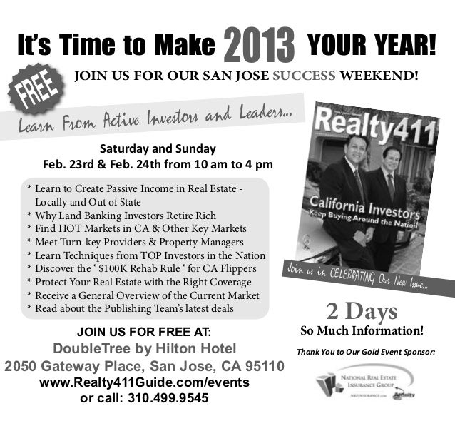 It's Time to Make                          2013 YOUR YEAR!   FR EE              JOIN US FOR OUR SAN JOSE SUCCESS WEEKEND! ...