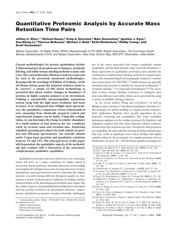 Anal. Chem. 2005, 77, 2187-2200     Quantitative Proteomic Analysis by Accurate Mass Retention Time Pairs Jeffrey C. Silva...