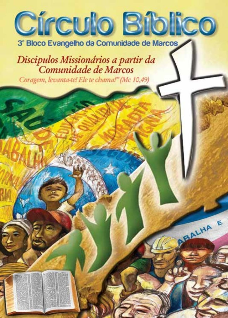 Discípulos missionários a partir da comunidade de Marcos.