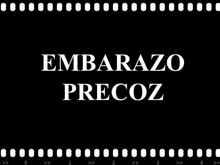 EMBARAZO PRECOZ