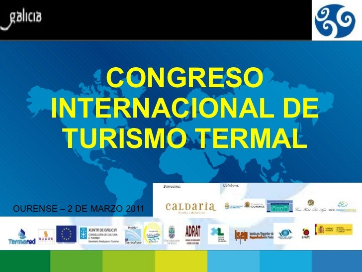 CONGRESO INTERNACIONAL DE TURISMO TERMAL OURENSE – 2 DE MARZO 2011