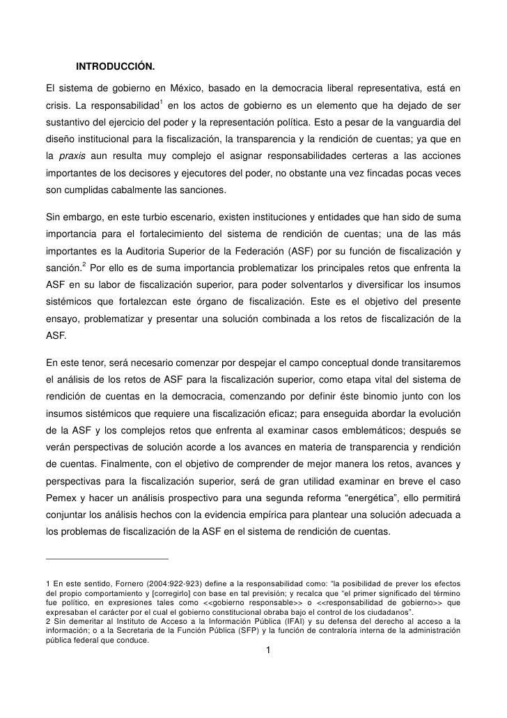 INTRODUCCIÓN.El sistema de gobierno en México, basado en la democracia liberal representativa, está encrisis. La responsab...