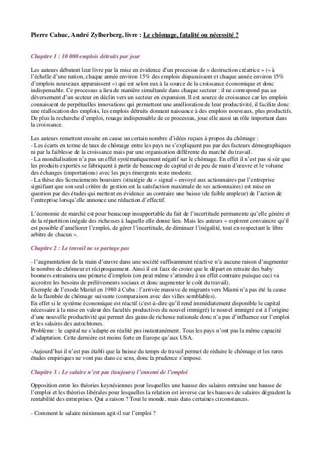 Pierre Cahuc, André Zylberberg, livre : Le chômage, fatalité ou nécessité ? Chapitre 1 : 10 000 emplois détruits par jour ...