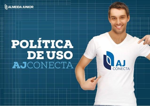 POLÍTICA DE USO AJCONECTA