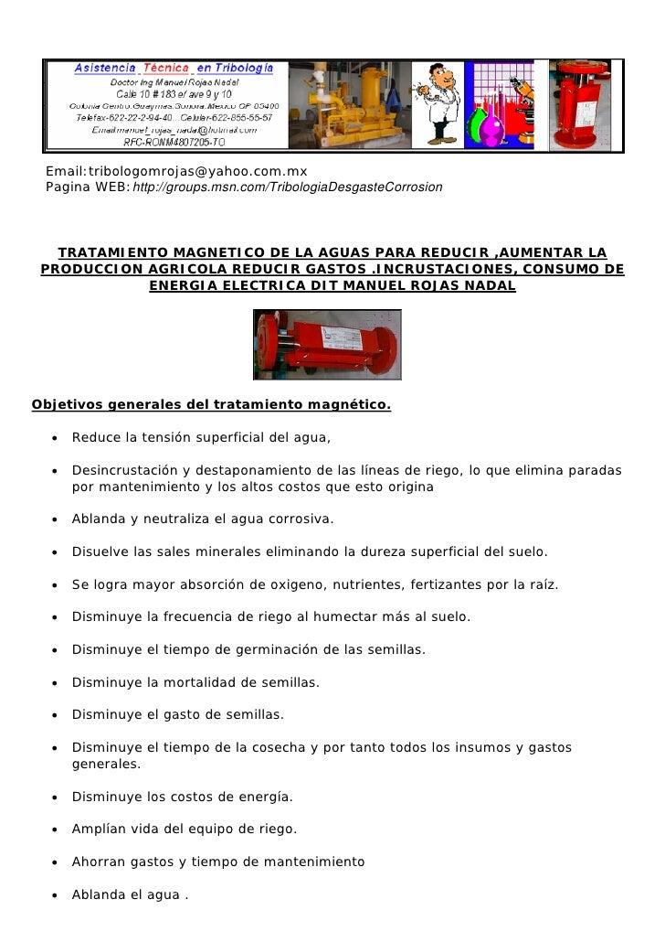 Email:tribologomrojas@yahoo.com.mx  Pagina WEB:http://groups.msn.com/TribologiaDesgasteCorrosion       TRATAMIENTO MAGNETI...