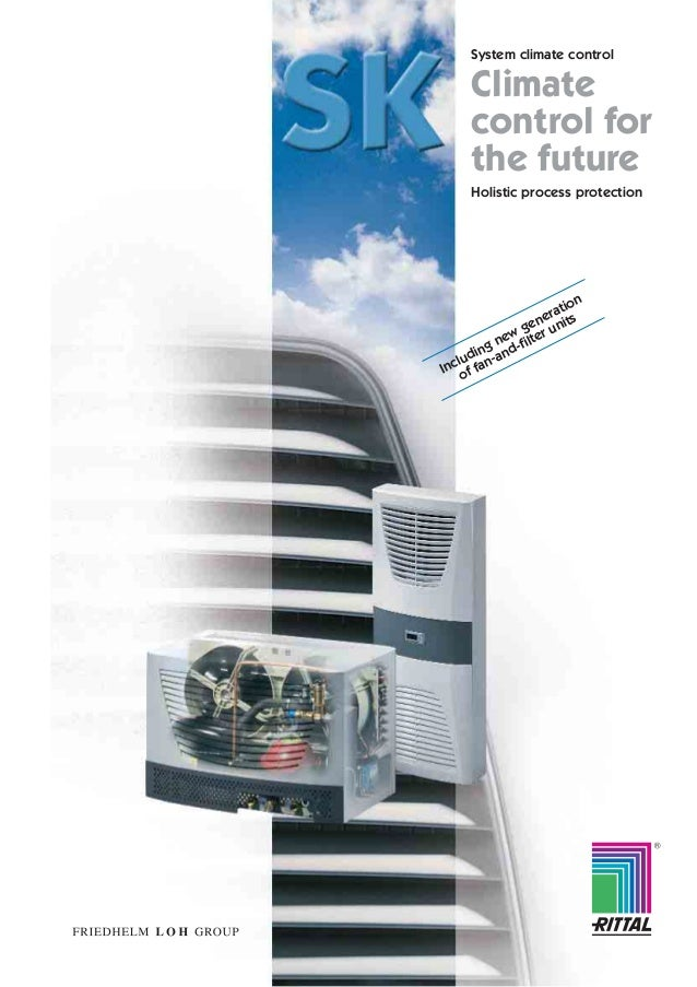 System climate control Climate control for the future Holistic process protection R Including new generation of fan-and-fil...