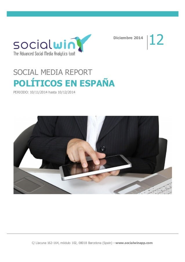 C/ Llacuna 162-164, módulo 102, 08018 Barcelona (Spain) - www.socialwinapp....