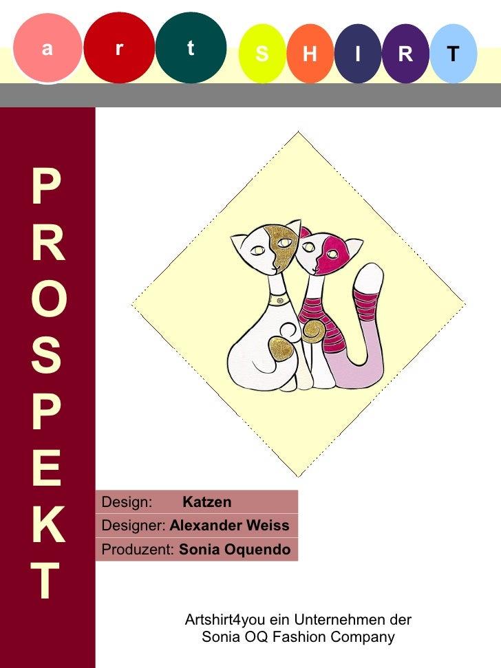 Artshirt Prospekt Design Katzen von Alexander Weiss & Sonia Oquendo