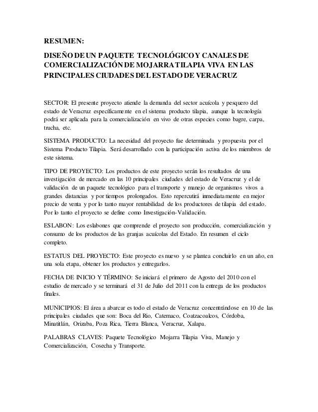 RESUMEN: DISEÑO DE UN PAQUETE TECNOLÓGICOY CANALES DE COMERCIALIZACIÓN DE MOJARRATILAPIA VIVA EN LAS PRINCIPALES CIUDADES ...