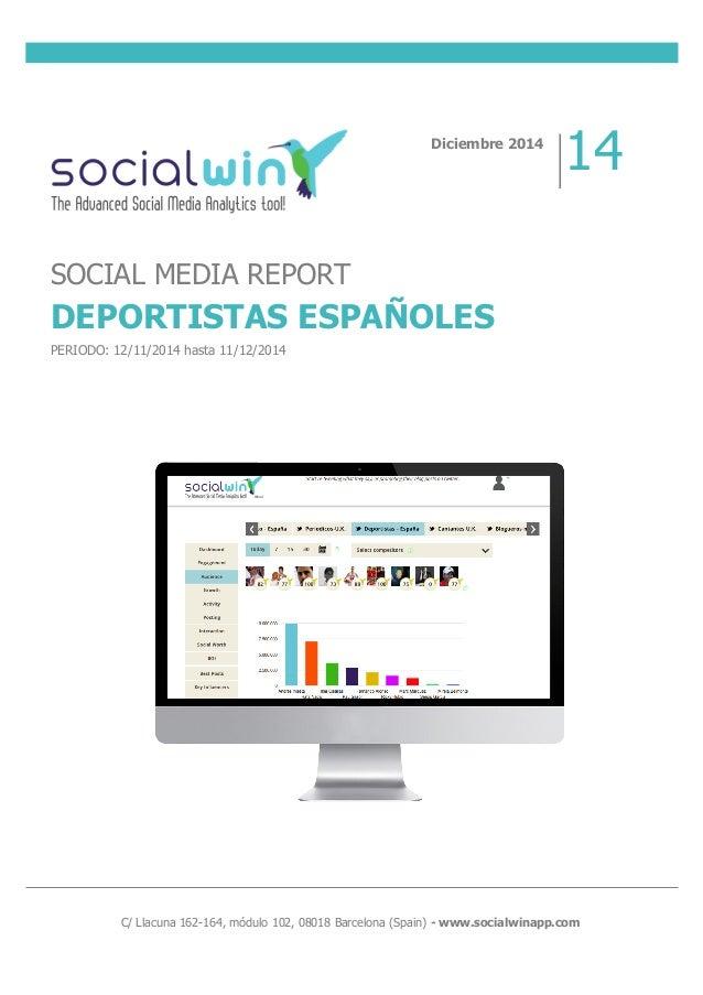 C/ Llacuna 162-164, módulo 102, 08018 Barcelona (Spain) - www.socialwinapp.com Di...
